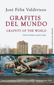 José Félix Valdivieso: Grafitis del mundo / Graffiti of the World